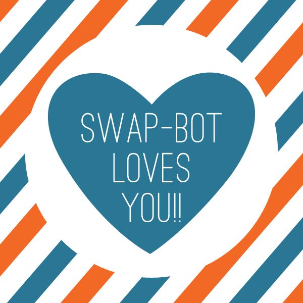 swapbotlovesyou